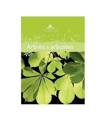 """Le guide des végétaux Arbres et Arbustes"""""""""""
